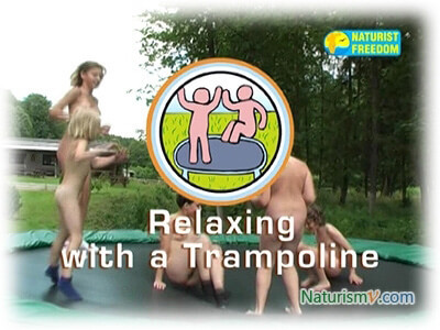 Отдых с Батутом / Relaxing with a Trampoline (Naturist Freedom)